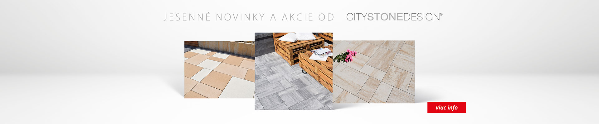 Jesenná akcia City Stone Design